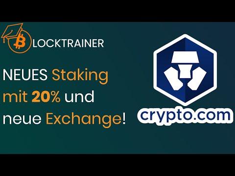 Crypto.com - NEUES Staking mit 20%! Und neue Exchange!