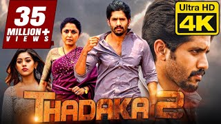 Thadaka 2 (4K Ultra HD) Hindi Dubbed Movie | Naga Chaitanya, Anu Emmanuel, Ramya Krishna