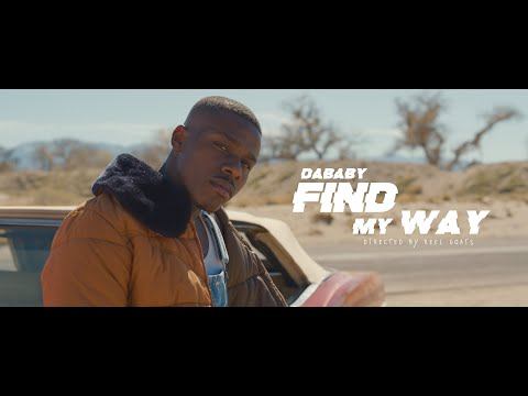 DaBaby pubblica il video di Find My Way
