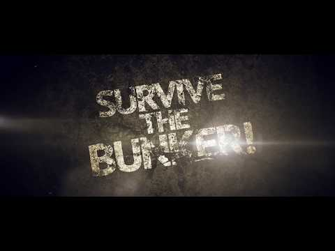 SURVIVE THE BUNKER! EXHIBITION