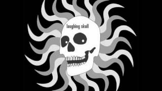 Laughing Skull - I Can Love