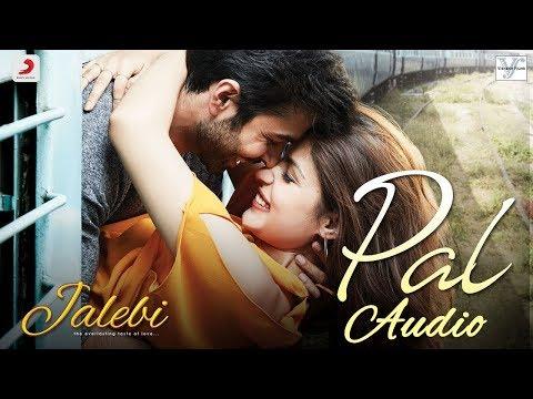 Pal | Jalebi | FULL AUDIO (320kbps) | SONG | Sony Music | Arijit singh, Javed-Mohsin, shreya Ghoshal