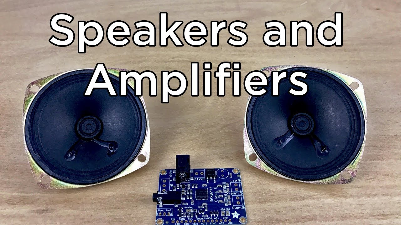 How to Use Speakers and Amplifiers with Your Project - Video ...