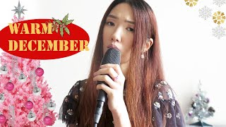Warm December Cover ❄ - Sabrina Claudio l Acoustic Cover by Lois Lau