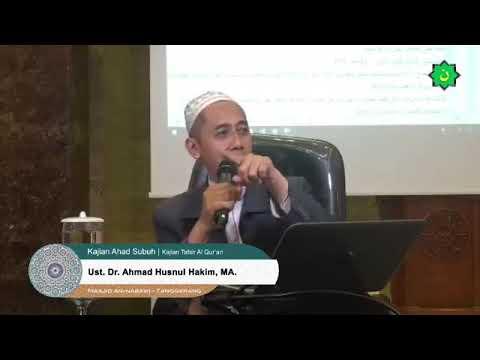 Kajian Subuh Tafsir Al Qur'an Surat Al Hijr, Utsd Dr Ahmad Husnul Hakim MA. Masjid Nabawi
