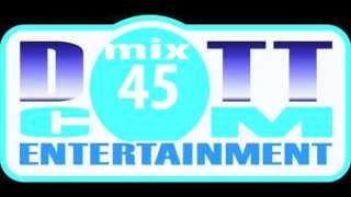 DOTTCOM MIX 45