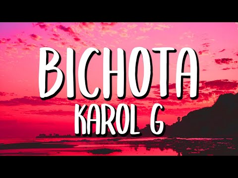 Karol G - Bichota (Letra/Lyrics)