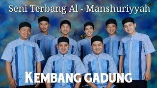 [2.32 MB] Al Manshuriyyah Kembang Gadung voc grup terbang al huda voice