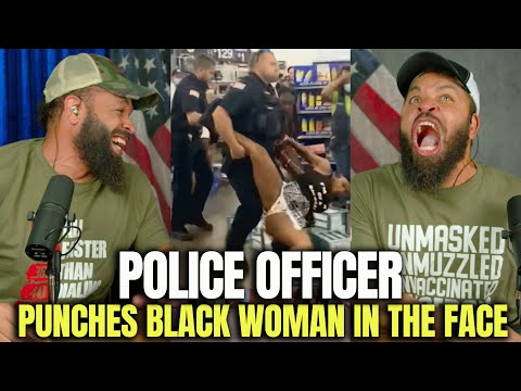 Police Officer Punches Black Woman In The Face