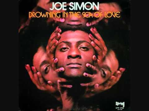 Joe Simon (Usa, 1968)  - Drowning in the Sea of Love (Full)