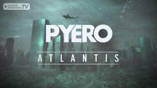 Pyero - Atlantis (Original Mix)