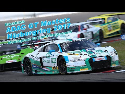 Montaplast by Land-Motorsport – Review ADAC GT Masters Nürburgring 2017
