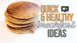 Super Quick & Healthy Breakfast Ideas! | Reese Regan