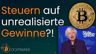 Kommen bald Steuern auf unrealisierte Gewinne?! Folgen für Bitcoin und Co.!
