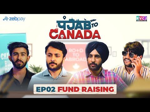 Punjab To Canada | Web - Series | E02 - Fund Raising | RVCJ |  पंजाब टू कनाडा | IELTS
