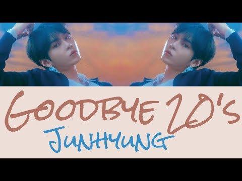 Junhyung - Goodbye 20's [Hang, Rom & Eng Lyrics]