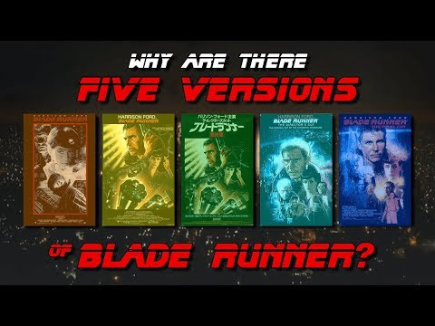 Why are there 5 versions of Blade Runner?