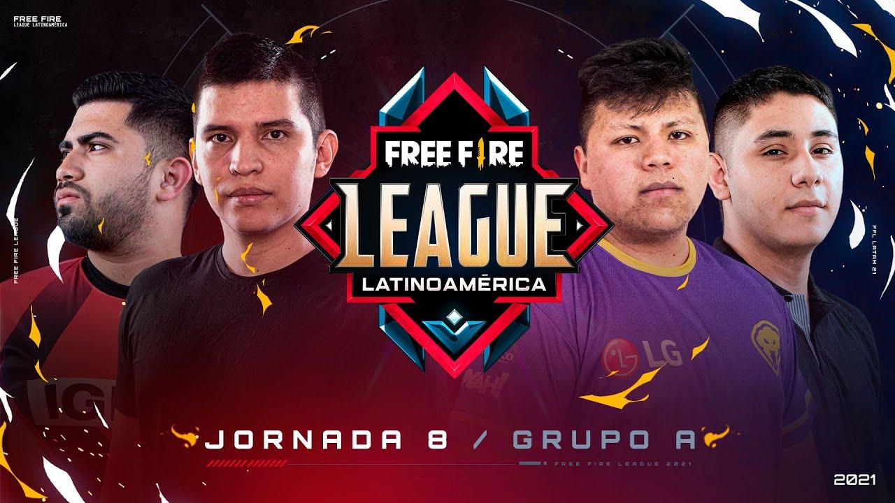 ¡Jornada 8 de la Free Fire League 2021! 🔥   Grupo A - Apertura
