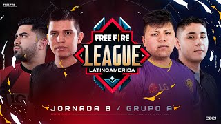 ¡Jornada 8 de la Free Fire League 2021! 🔥 | Grupo A - Apertura