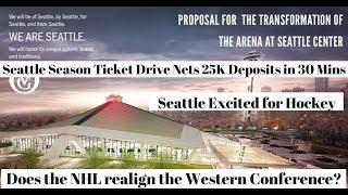 NHL Expansion 2020 Seattle Ticket Drive 28K Deposits
