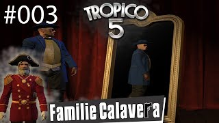 Let's Play Tropico 5 / Trinidads Verhütungspanne #003  / (German/Deutsch) / Rollenspiel