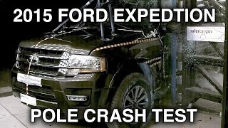 2015 Ford Expedition / Lincoln Navigator | Pole Crash Test