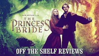 The Princess Bride Review - Off The Shelf Reviews