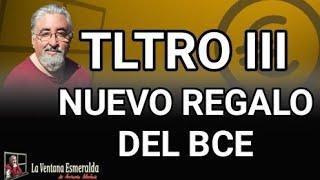 TLTRO III Nuevo regalo del BCE