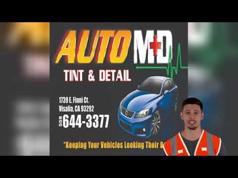 Auto MD Tint and Detail - Full Auto Detailing Service in Visalia