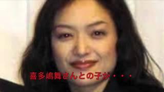 喜多嶋舞 大沢樹生 のお子さんがDNA鑑定の結果・・・パパは???