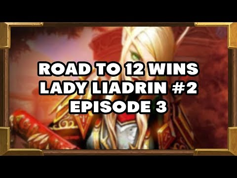 Road To 12 Wins | Lady Liadrin #2 | Episode 3