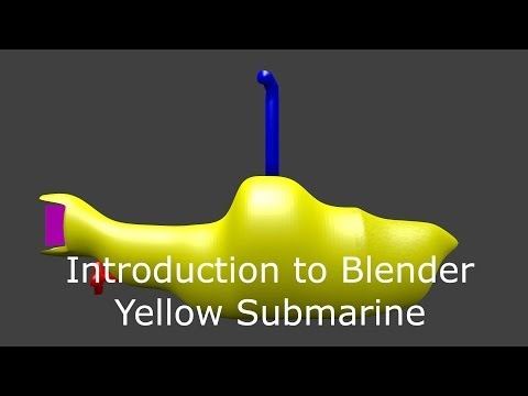 Introduction to Blender - Yellow Submarine