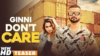 Teaser | Don't Care | Ginni | Coming Soon | Speed Records