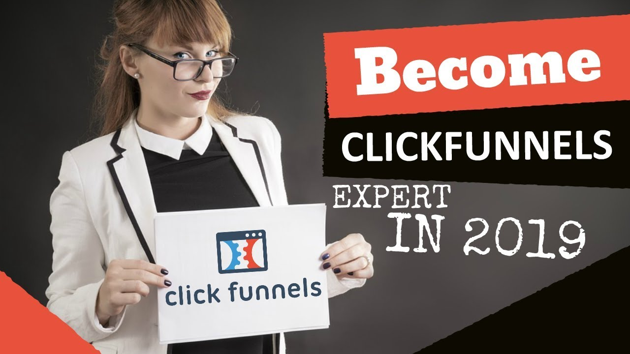 Clickfunnels: Become a Clickfunnels Expert in 2019 Step by Step   Beginner to Expert