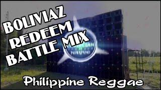 Boliviaz Redeem Battle Mix - Dj Christian Nayve