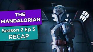The Mandalorian: Season 2 Episode 3 RECAP
