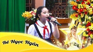 Ơn Thầy | Bé Ngọc Ngân hát tại Lễ Tổng Kết Năm Học Trường TH Nguyễn Trãi