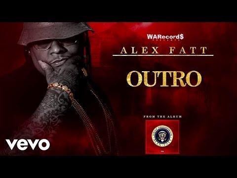 Alex Fatt - Outro (Audio)