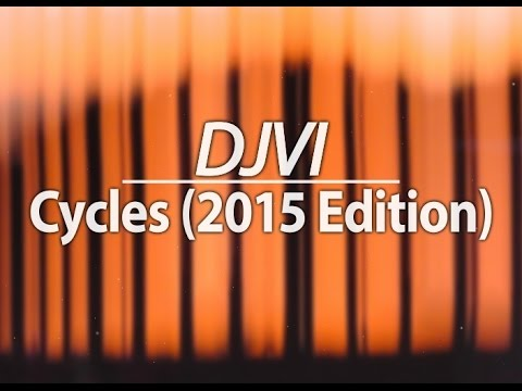 DJVI - Cycles (2015 Edition)