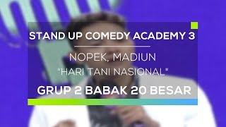 Stand Up Comedy Academy 3 : Nopek, Madiun - Hari Tani Nasional