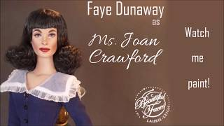 Repaint Demo of Faye Dunaway as Joan Crawford Tonner Doll by Laurie Leigh Beautiful Faces