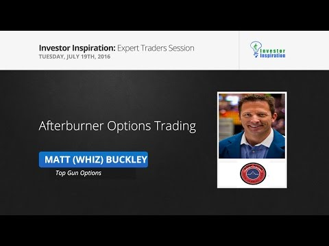 Afterburner Options Trading | Matt 'Whiz' Buckley