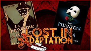 The Phantom of the Opera (Musical) ~ Lost in Adaptation