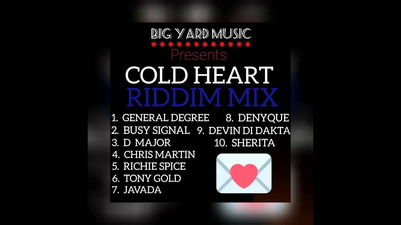 "Download ""COLD HEART RIDDIM"" (MegaMix) BIG YARD MUSIC (General Degree, Busy Signal, Chris Martin"