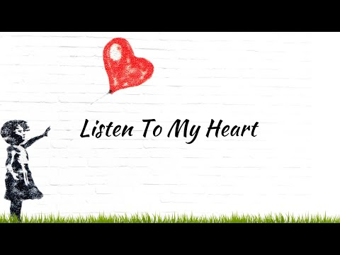 Listen To My Heart (A Poem)