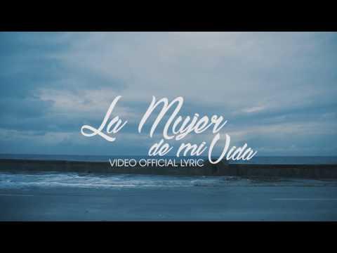 Issac Delgado - La Mujer de mi vida (Lyric)