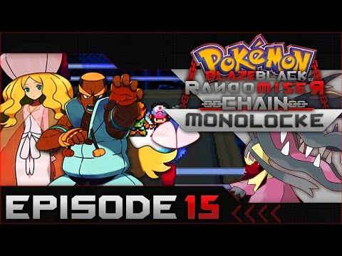 "Pokemon Blaze Black Random Chain-Monolocke |#15| ""Elite Four Mallorie and Dudley!"""