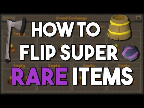 How to Flip Super Rare Items For Insane Overnight Profits - An Advanced Flipping Guide #6 [OSRS]