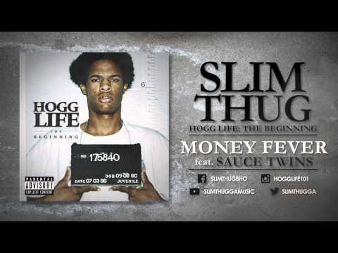 Slim Thug - Money Fever ft. Sauce Twins (Audio)