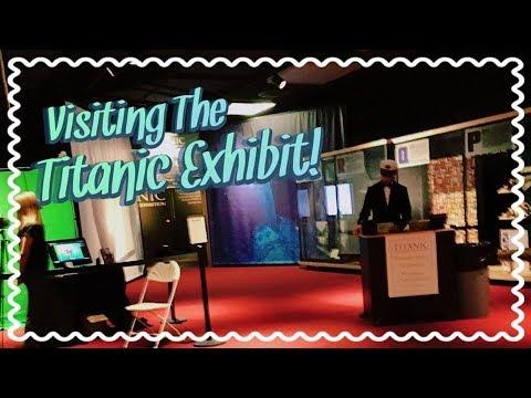 ❤︎Visiting Titanic Exhibit At The Sloan Museum!❤︎